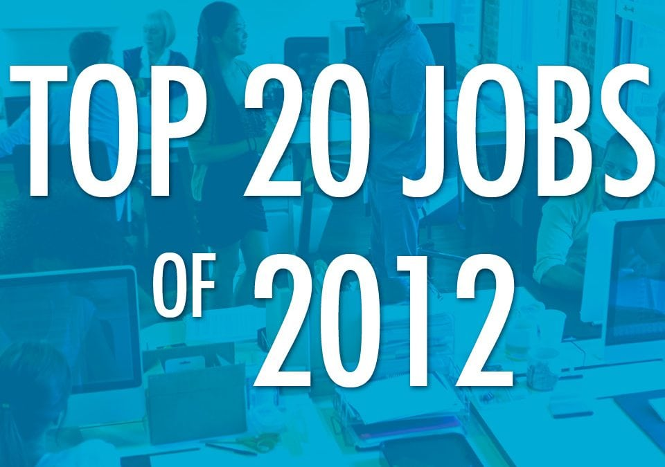 Top 20 Jobs of 2012
