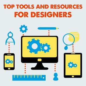 Tools and Resources For Designers