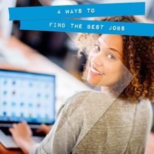 Finding The Best Job Opportunities