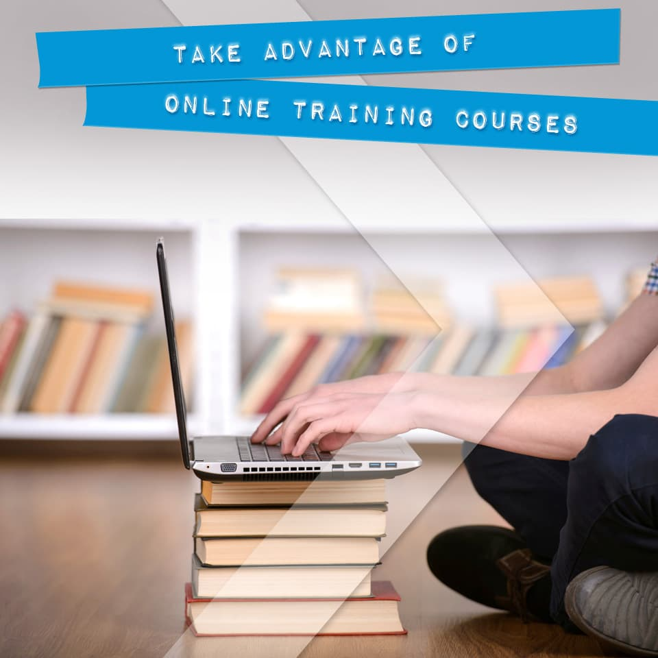 Take Advantage Of Online Training Courses