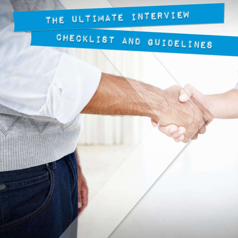 The Ultimate Interview Checklist