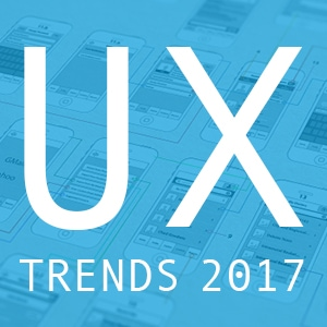 UX Trends for 2017
