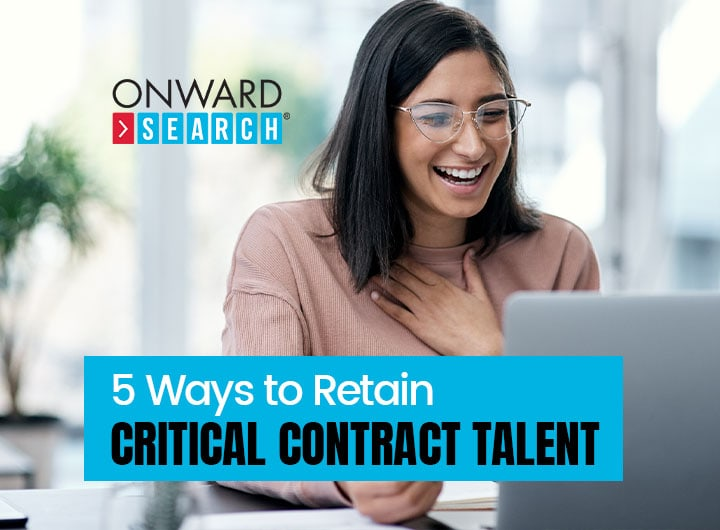 5Ways to Retain Critical Contract Talent