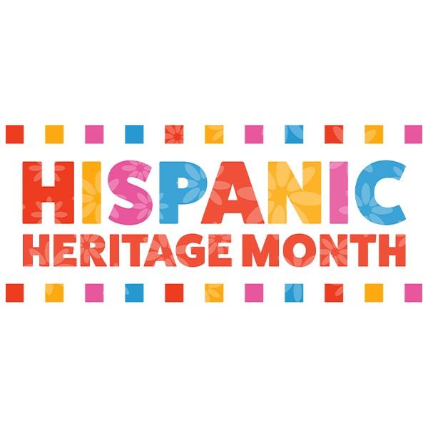 Celebrating Hispanic Latinx Heritage Month